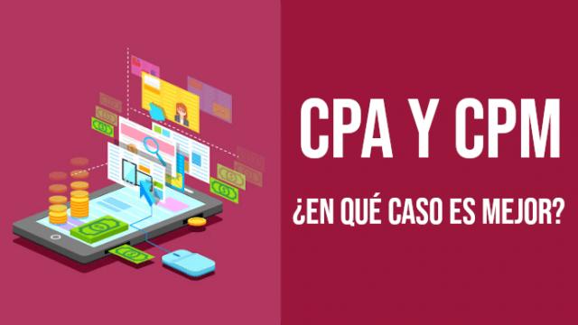 CPA y CPM