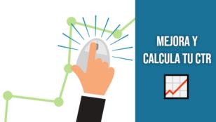 ¿Cómo calcular y mejorar el CTR de tu tienda online?