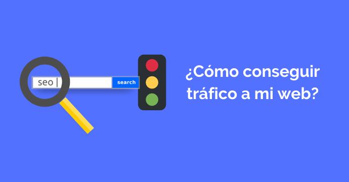 Aumenta el tráfico a tu web. Conoce los tipos de tráfico web que existe.