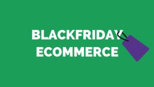 Blackfriday en eCommerce 2021: Prepara tu tienda online